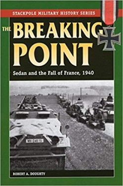 The Breaking Point: Sedan and the Fall of France