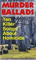 Murder Ballads - 10 Killer Songs About Homicide