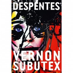 Vernon Subutex 1, The Grimy Side of Paris