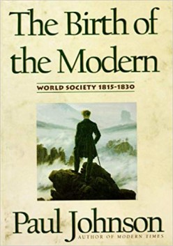 The Birth of the Modern: World Society 1815-1830 Review