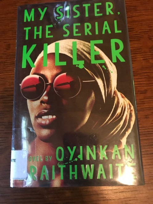 My library copy of My Sister the Serial Killer