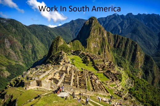 South America: One Of The Best Places To Work!
