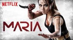 Review: Maria (Netflix 2019)