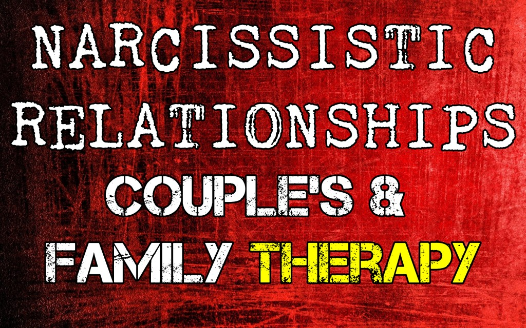 Narcissistic Relationships: Family & Couples Therapy | HubPages