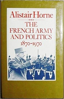 The French Army and Politics 1870-1970 Review