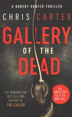 My Intro to Chris Carter's Psychopath Killer: Gallery of The Dead (Book Review)