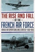 The Rise and Fall of the French Air Force Review
