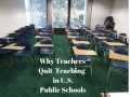 12 Good Reasons Public School Teachers Are Quitting Their Jobs in the U.S.