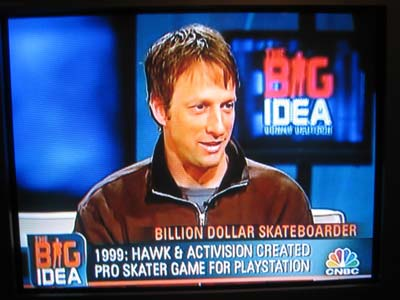 "Tony Hawk was referred to as ""Billion Dollar Skater"" on The Big Idea."