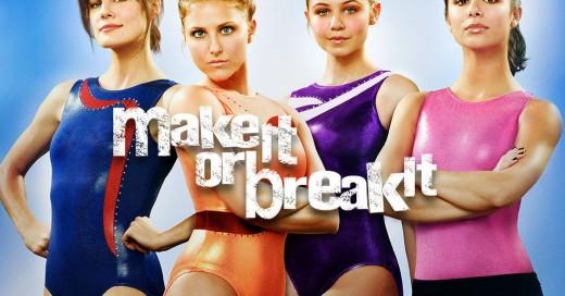 Make It Or Break It Cast Poster