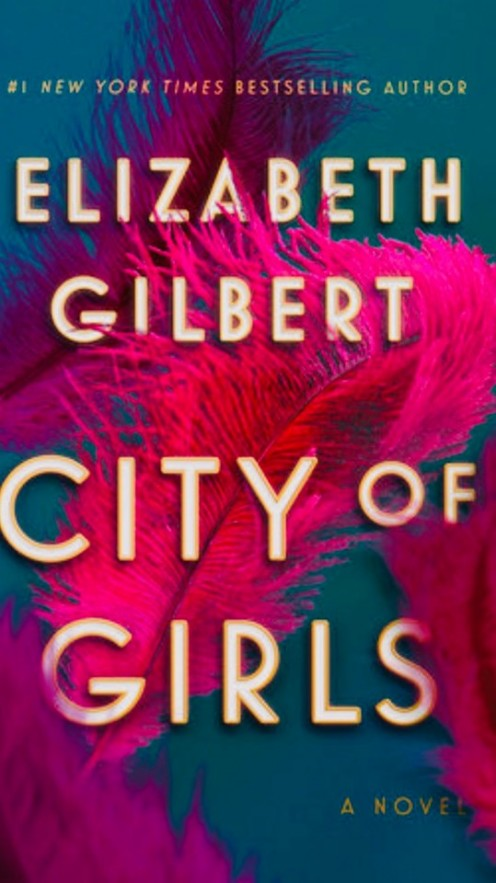 Cover of City of Girls by Elizabeth Gilbert