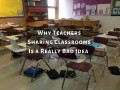 3 Reasons Classroom Sharing Is a Very Bad Idea in Public Education
