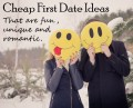 Cheap First Date Ideas That Are Fun, Unique and Romantic