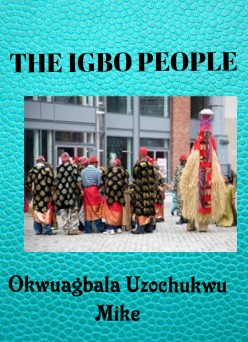 The Origin and Characteristics of Igbo People
