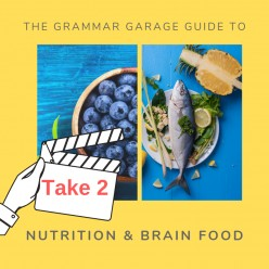Nutrition and Brainfood for Students, Part Two