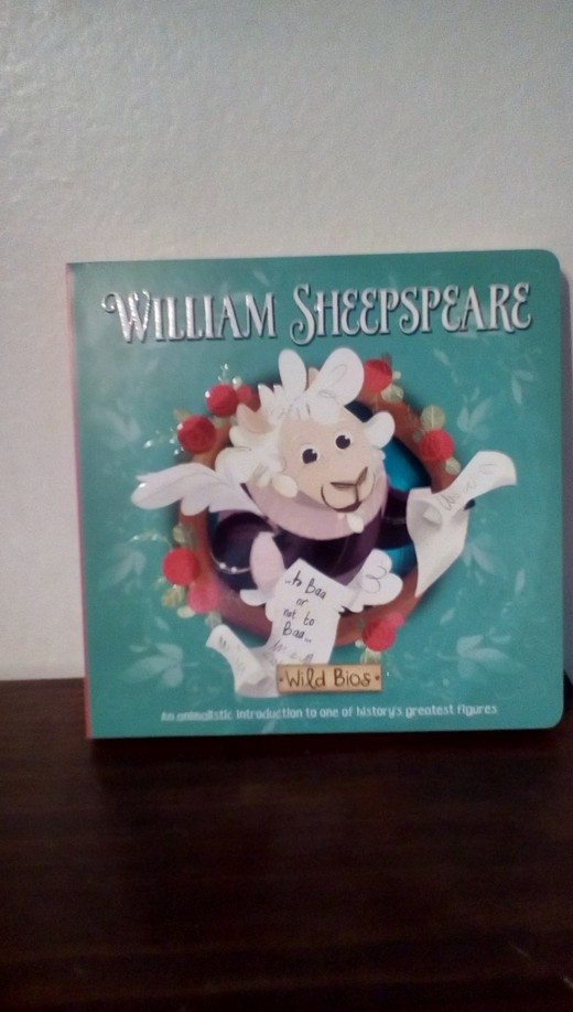 The history and works of Shakespeare for the very young in creative board book