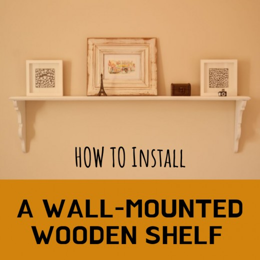 Wall-mounted shelves are a tasteful addition to any room, but installing them properly can be tricky.