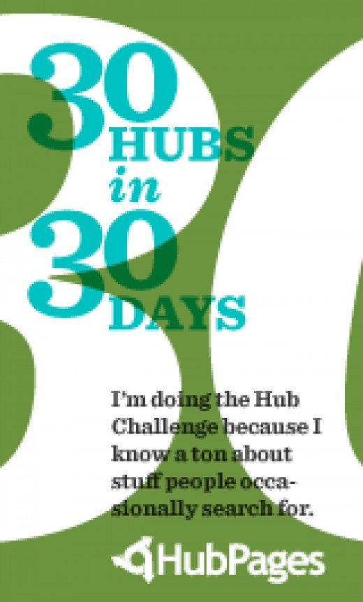 Third for my thirty day thirty Hub challenge!