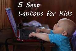 5 Best Laptops For Kids