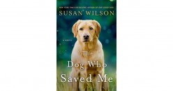 Review of The Dog Who Saved Me by Susan Wilson