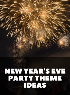 6 New Year's Eve Party Theme Ideas