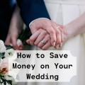 How to Save Money on Your Wedding Day