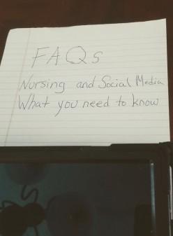 Nursing and Social Media, Faqs Every Nurse Needs to Know