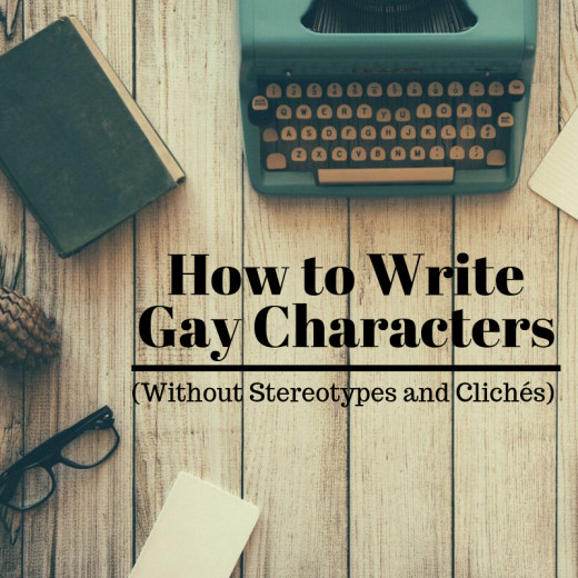 Since fiction is a reflection of the real world, it should include gay characters. But how can straight writers respectfully and accurately portray individuals who don't share their sexual orientation?