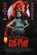 The Dead Don't Die (2019) Movie Review