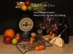 Ask Carb Diva: Questions & Answers About Food, Recipes, & Cooking, #106