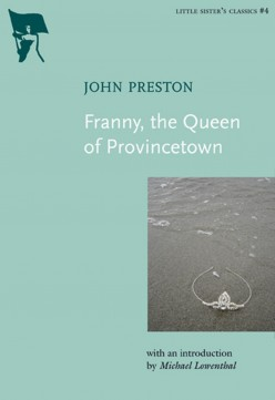 Retro Reading: Franny, the Queen of Provincetown by John Preston