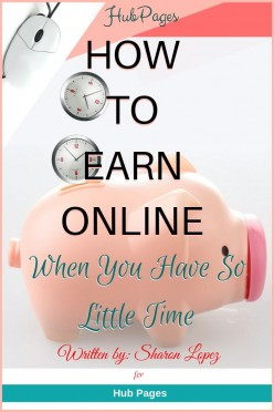How to Earn Online When You Have So Little Time