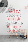 Why Most People Are Unable To Make Money Online?