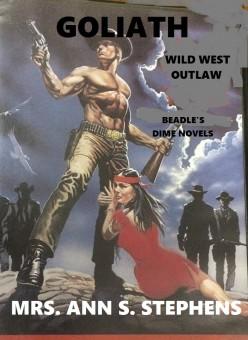 Goliath, Wild West Outlaw