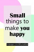 Small Things That Bring a Lot of Happiness