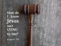 Why Jesus Isn't Lying