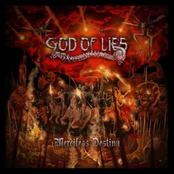 Review of the Album Merciless Destiny by Colombian Death and Thrash Metal Band God of Lies