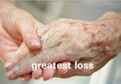 Poem: Greatest Loss