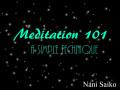 Meditation 101: A Simple Technique