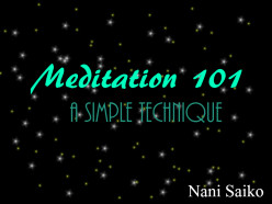 Meditation 101: A Simple Technique