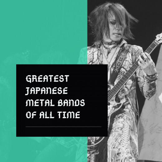 Japan is one of the world's leaders in heavy metal music. See if your favorite band made the list.