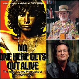 Left: No One Here Gets Out Alive by Jerry Hopkins and Danny Sugerman, Top right: the late Jerry Hopkins, Bottom right: the late Danny Sugerman