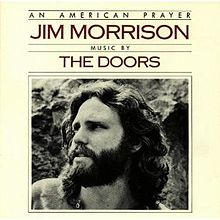 'An American Prayer', words by Jim Morrison, music by The Doors