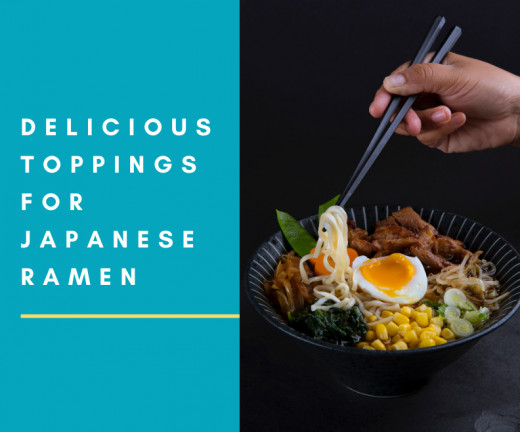 These ramen toppings are truly delicious and will make your ramen stand out.