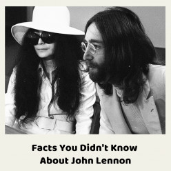 Ten Facts You Didn't Know About John Lennon