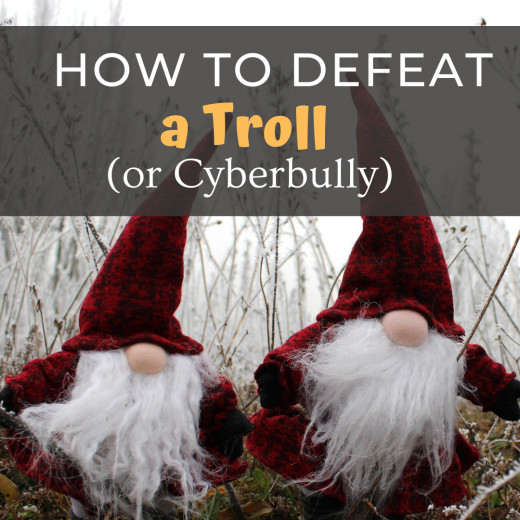 How to Defeat a Troll or Cyberbully