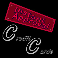 Instant Approval Credit Cards: What's The Catch?