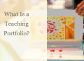 What Is a Teaching Portfolio?