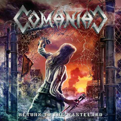 Review of the Album Return to the Wasteland by Swiss Thrash Metal Band Comaniac