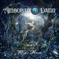 Review of the Album Magic Forest by Finnish Power Metal Band Amberian Dawn